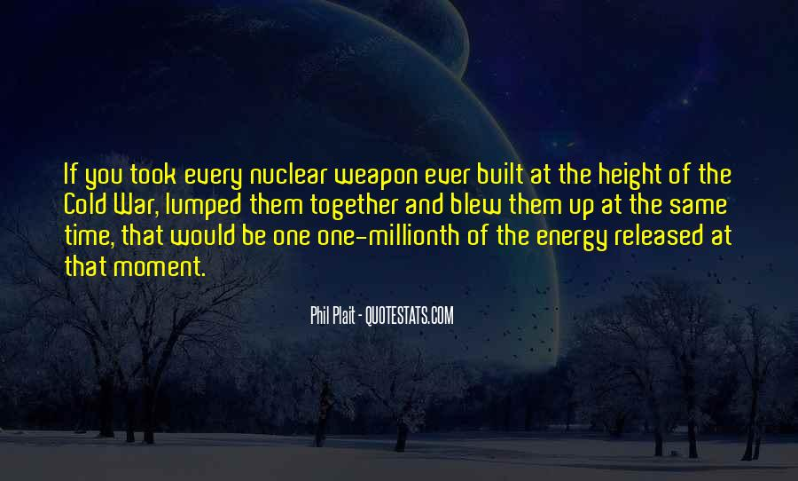 Quotes About Nuclear War #549909