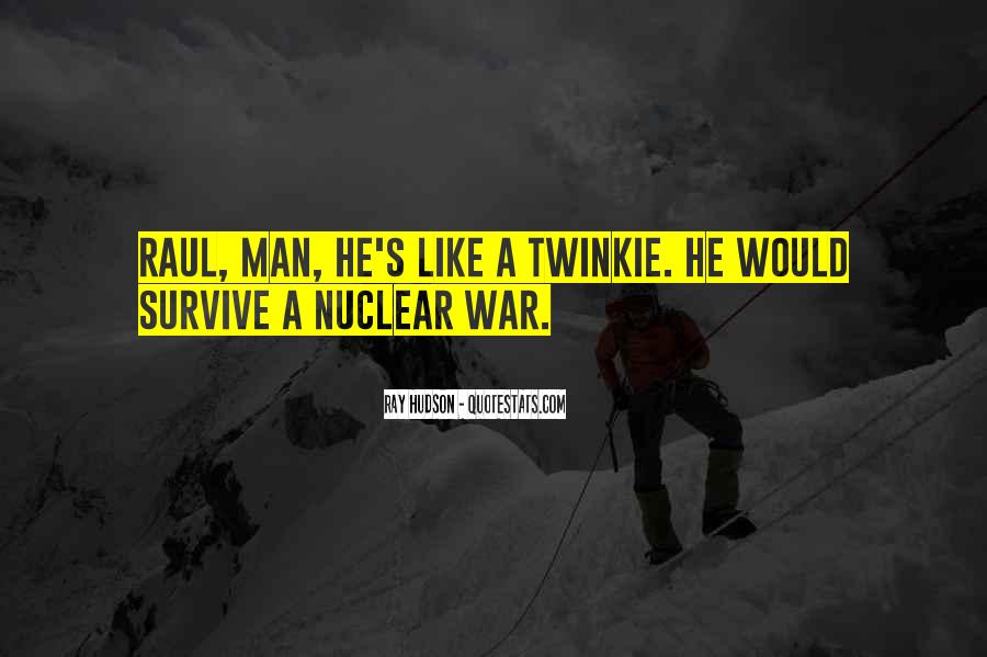 Quotes About Nuclear War #581671