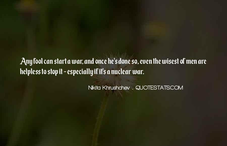Quotes About Nuclear War #696484