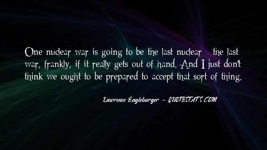 Quotes About Nuclear War #729512