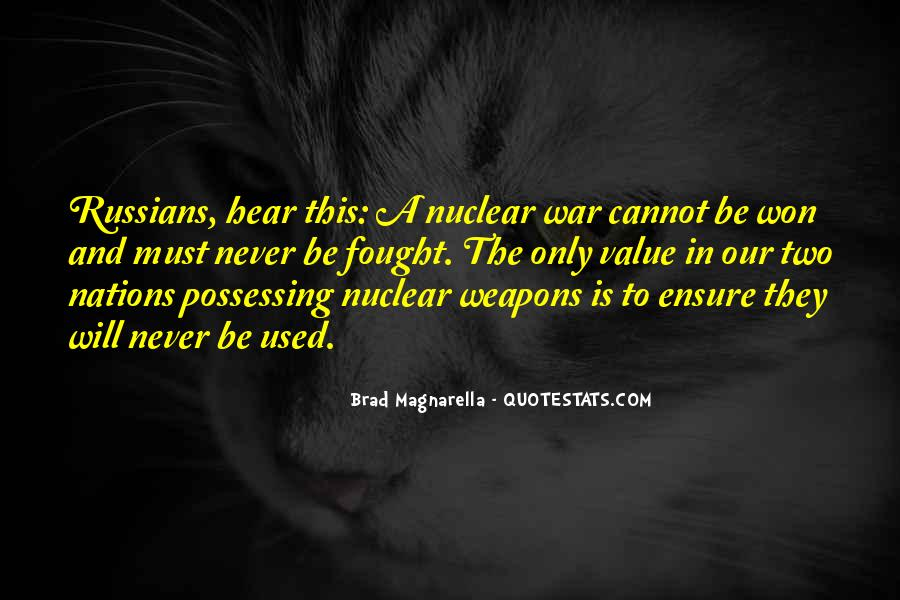 Quotes About Nuclear War #785311