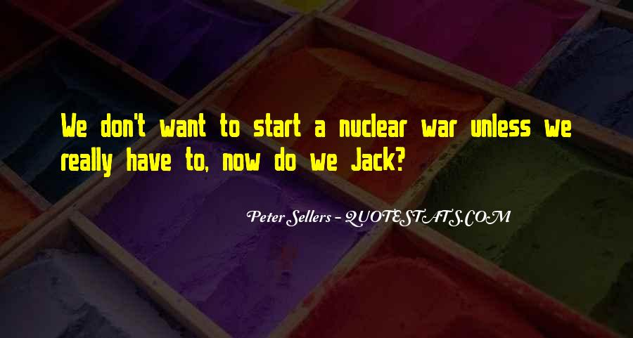 Quotes About Nuclear War #834319
