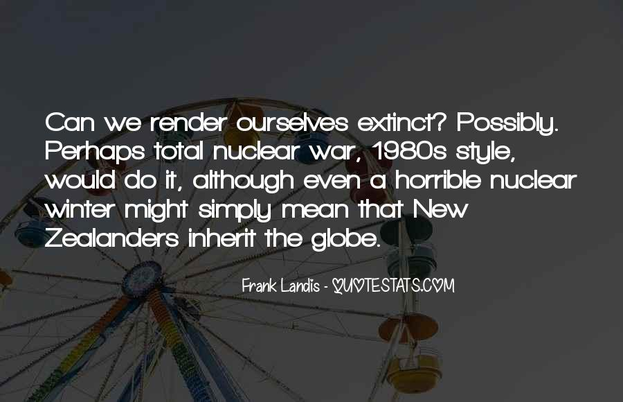 Quotes About Nuclear War #846100