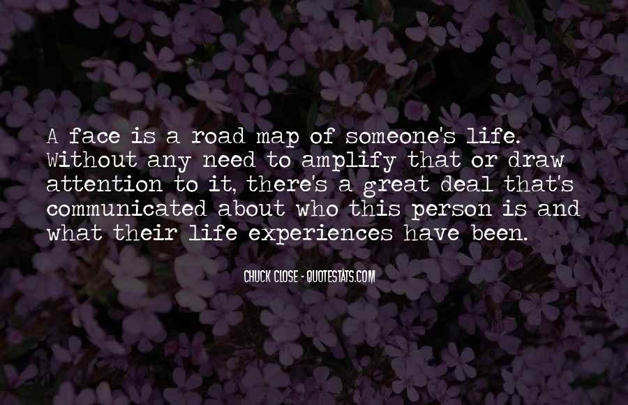 Quotes About Great Life Experiences #1842543