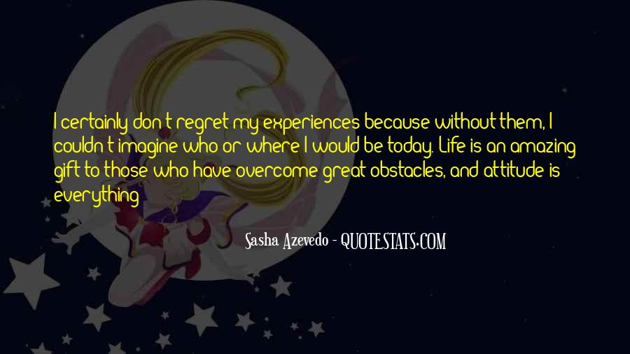 Quotes About Great Life Experiences #918656
