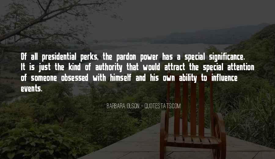 Quotes About Presidential Pardon #608421