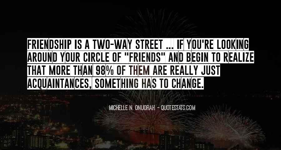 Quotes About Friendship Two Way Street #1594082