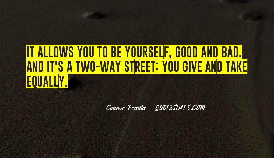 Quotes About Friendship Two Way Street #1709093