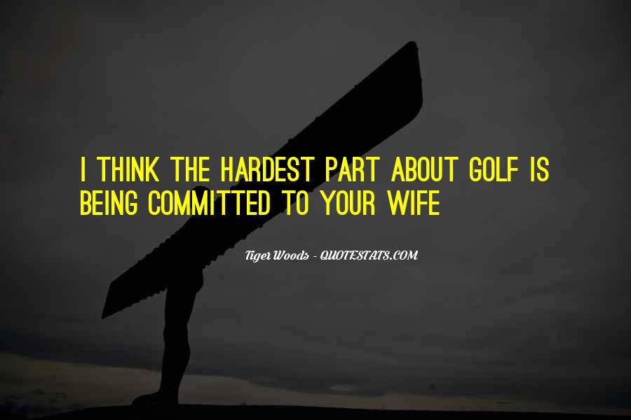 Quotes About Being Your Wife #37932