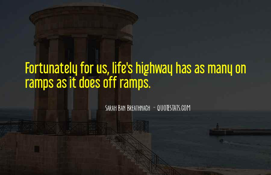 Quotes About Ramps #1490261