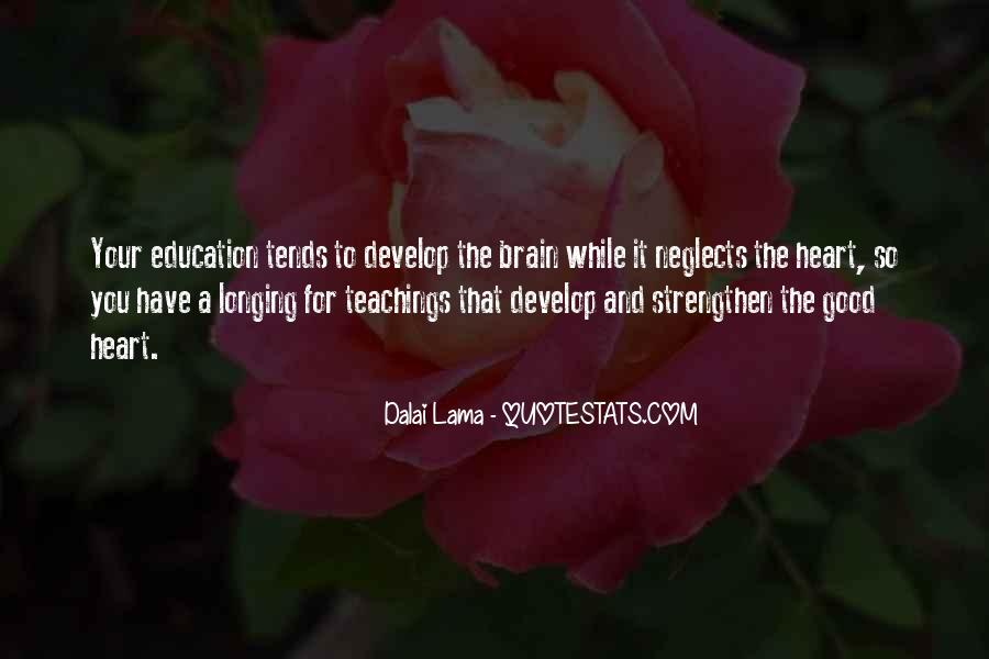 Quotes About Your Brain And Heart #1022135