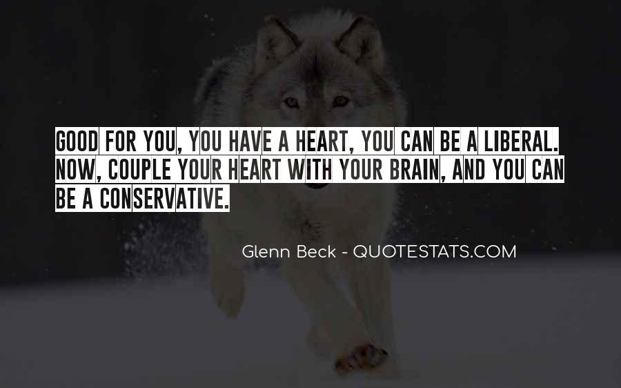 Quotes About Your Brain And Heart #1194433