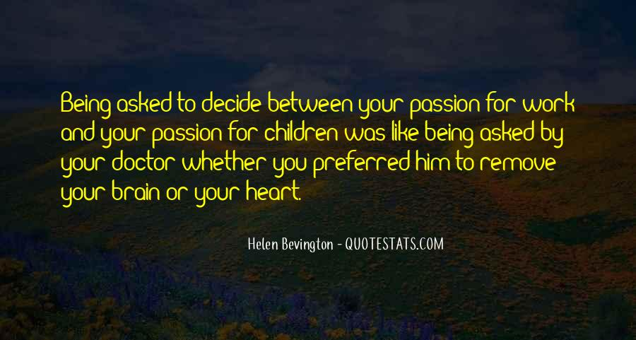 Quotes About Your Brain And Heart #1365160