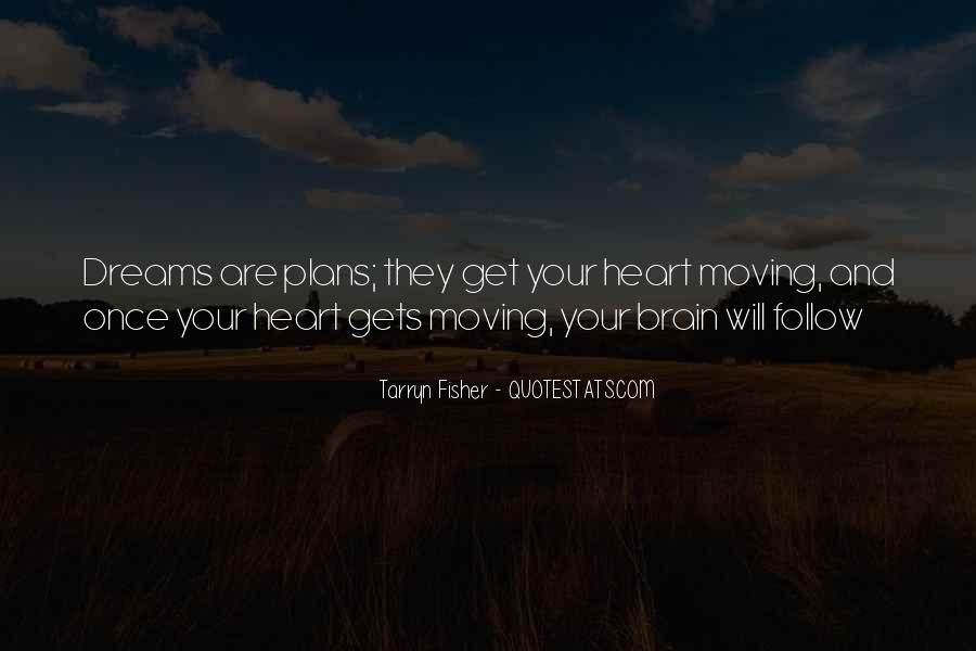 Quotes About Your Brain And Heart #1634381