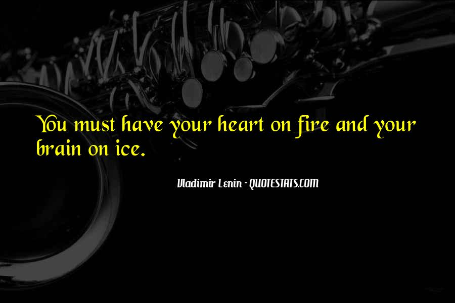 Quotes About Your Brain And Heart #513532