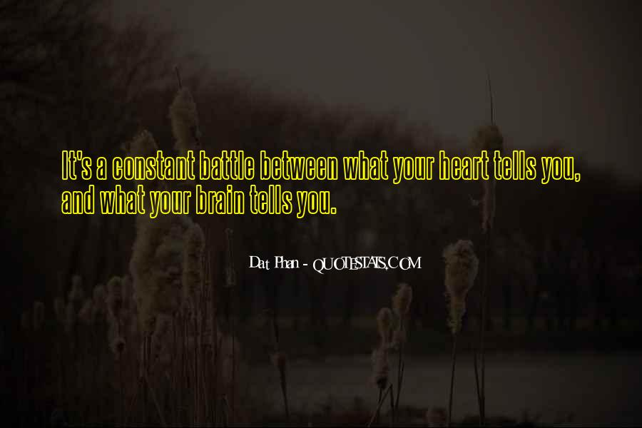 Quotes About Your Brain And Heart #640540