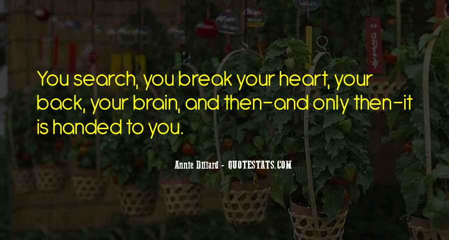 Quotes About Your Brain And Heart #66654