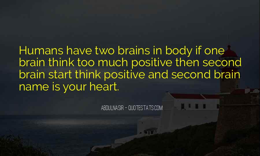 Quotes About Your Brain And Heart #929120