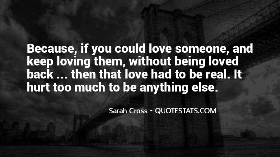 Quotes About Her Loving Someone Else #633068
