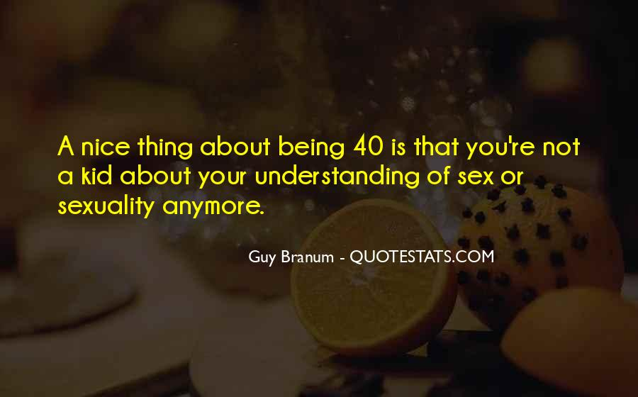 Quotes About Not Being The Nice Guy Anymore #19951