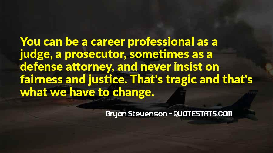Quotes About Fairness And Justice #1065380