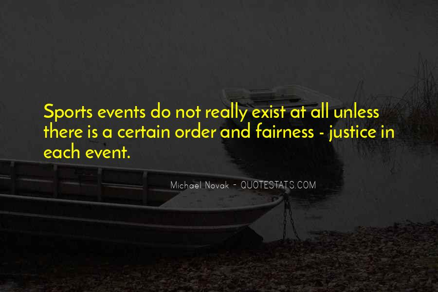 Quotes About Fairness And Justice #1068300