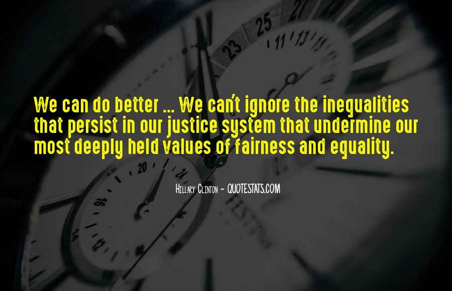 Quotes About Fairness And Justice #1087436