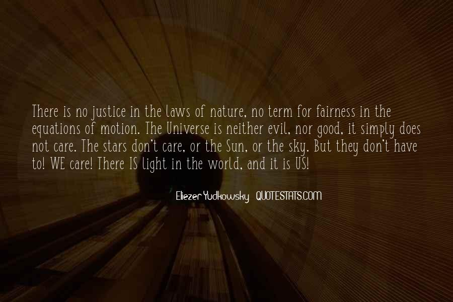 Quotes About Fairness And Justice #1296073