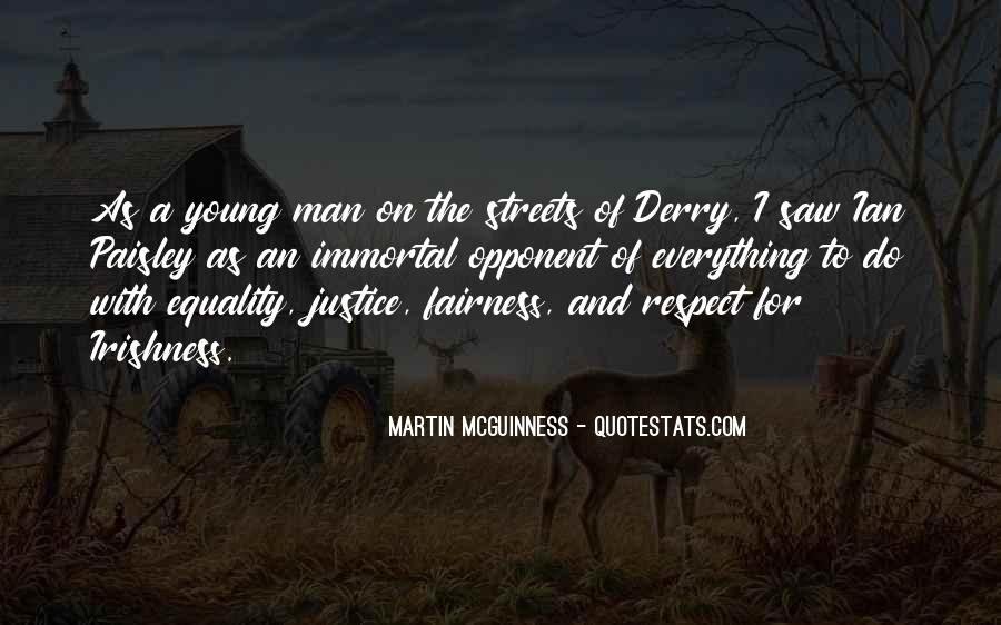 Quotes About Fairness And Justice #1365379