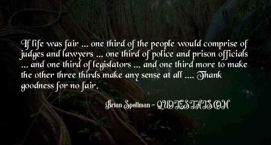 Quotes About Fairness And Justice #1522731