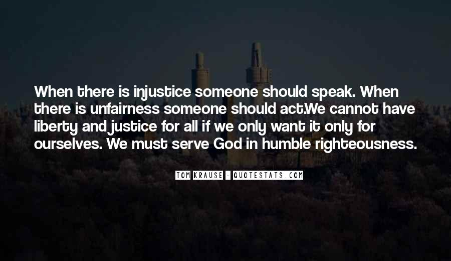 Quotes About Fairness And Justice #1756765