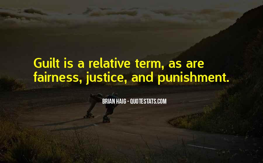Quotes About Fairness And Justice #1790056