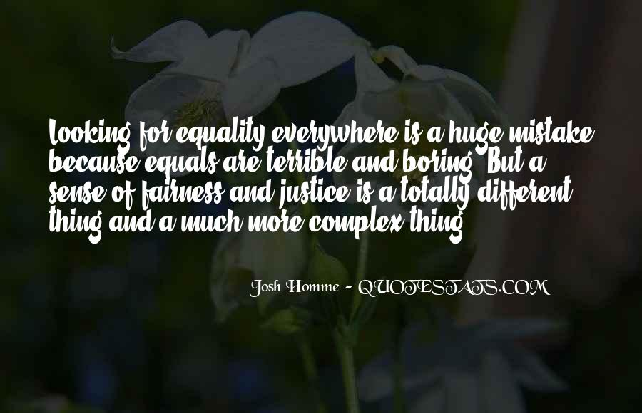Quotes About Fairness And Justice #1851547