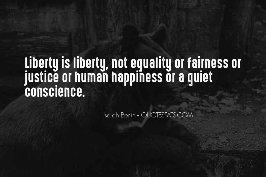 Quotes About Fairness And Justice #207651
