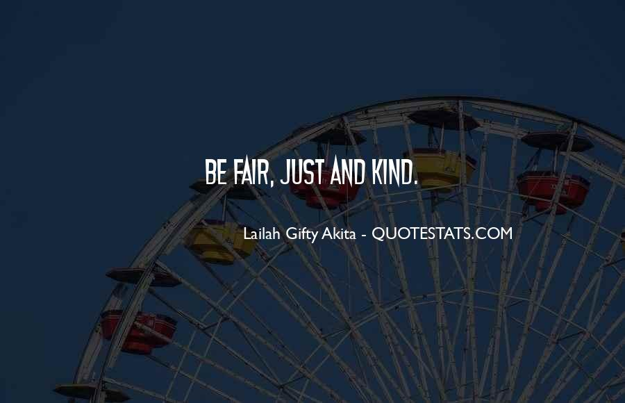 Quotes About Fairness And Justice #264339