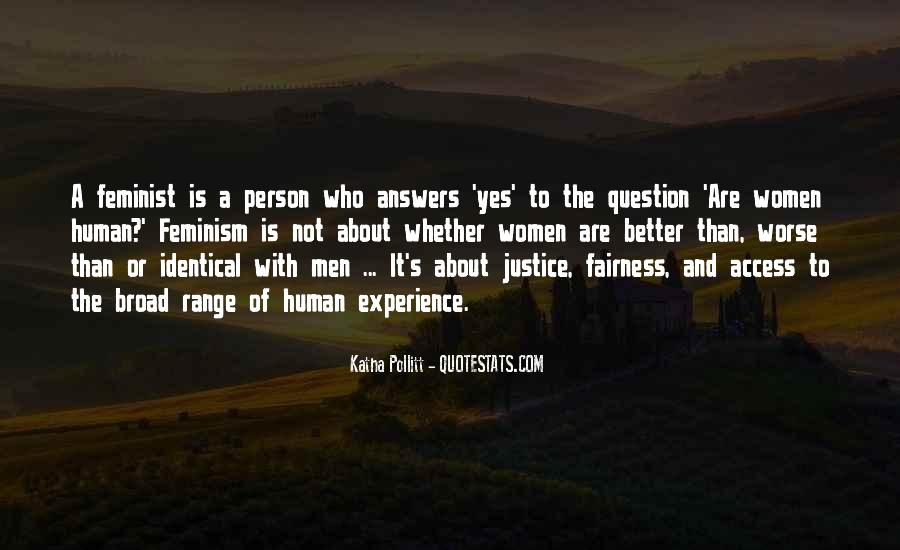 Quotes About Fairness And Justice #293965