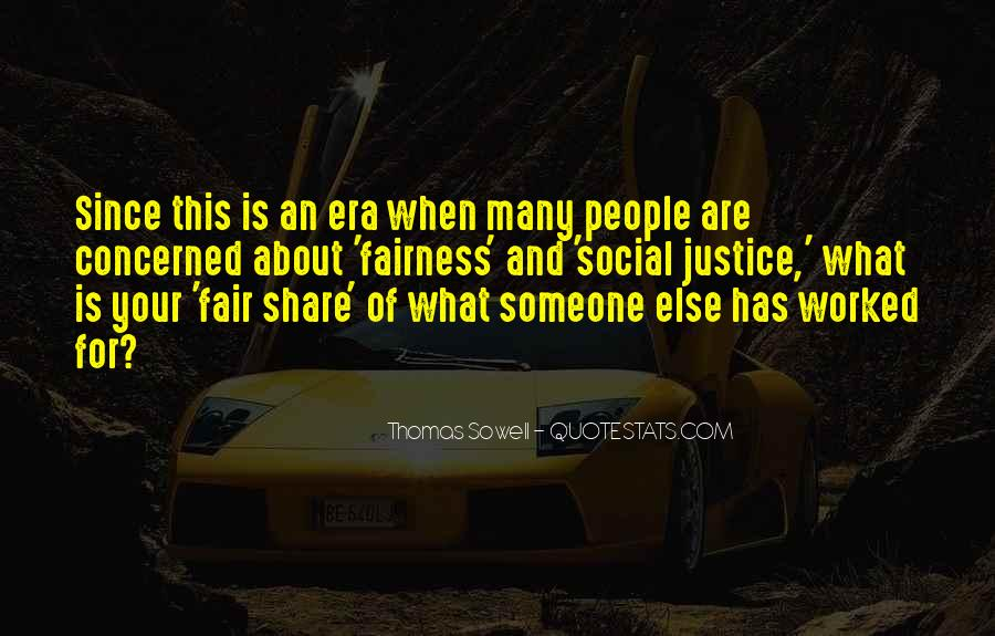 Quotes About Fairness And Justice #355204