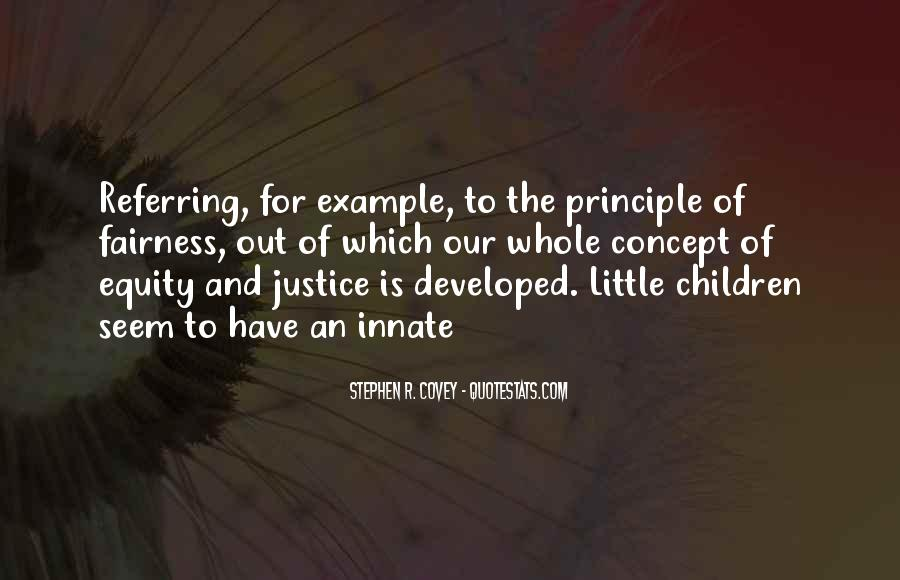 Quotes About Fairness And Justice #438685