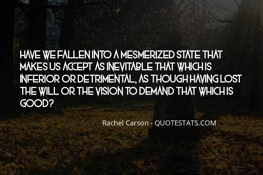 Quotes About Mesmerized #145574