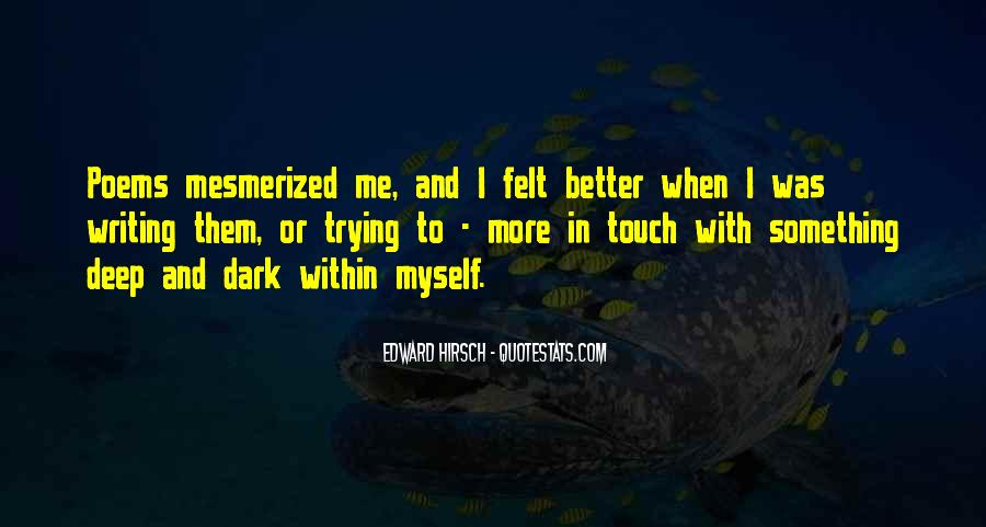 Quotes About Mesmerized #1508159
