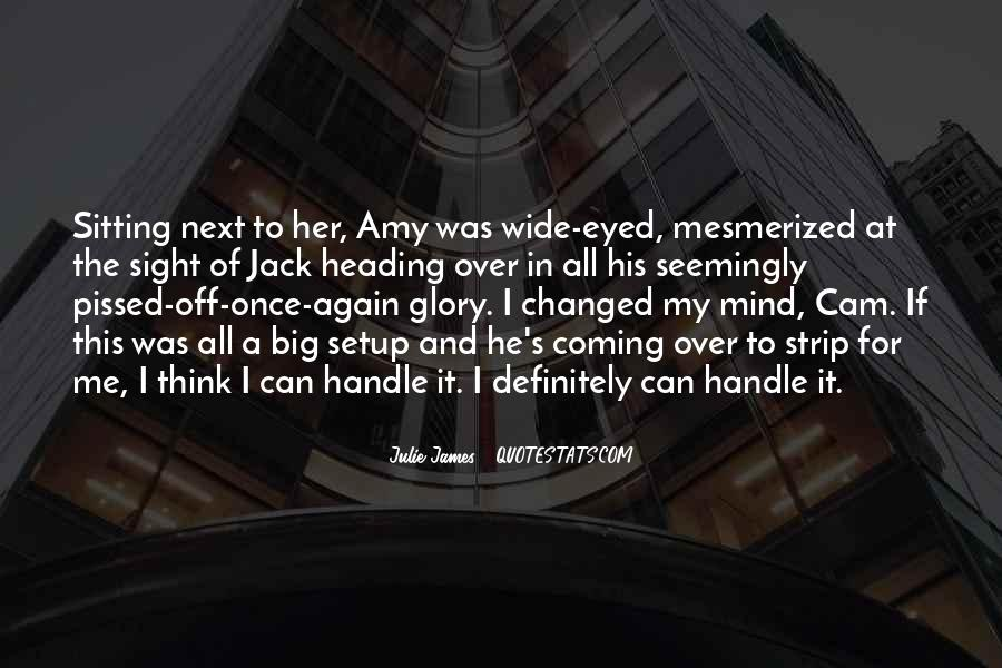 Quotes About Mesmerized #1797044