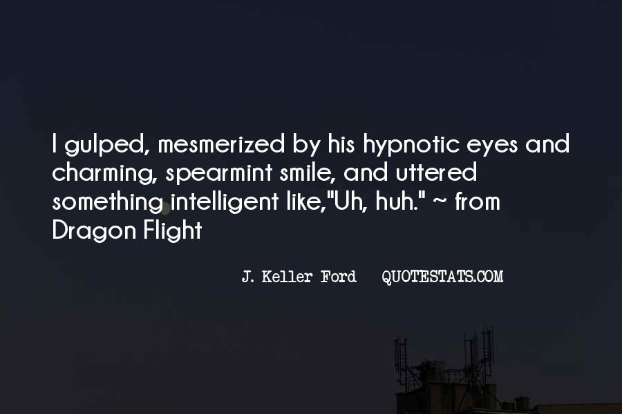 Quotes About Mesmerized #189228