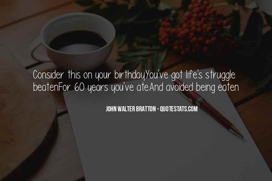 Quotes About My Own Birthday #16179