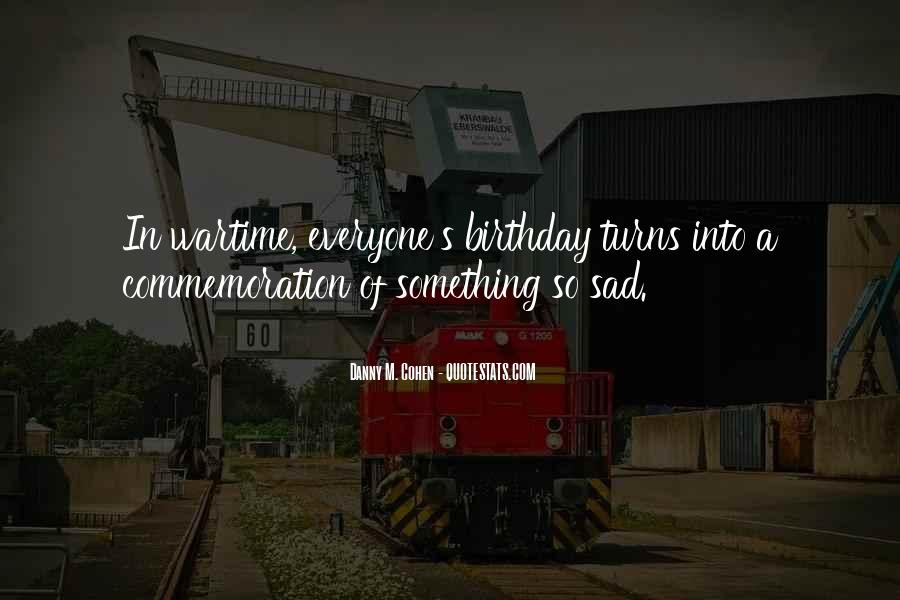 Quotes About My Own Birthday #17145