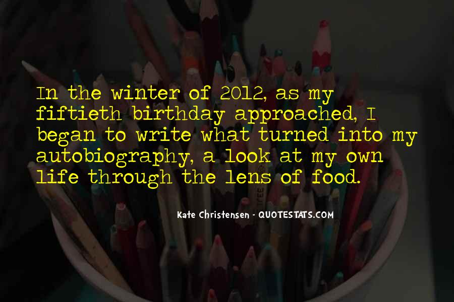 Quotes About My Own Birthday #1764084