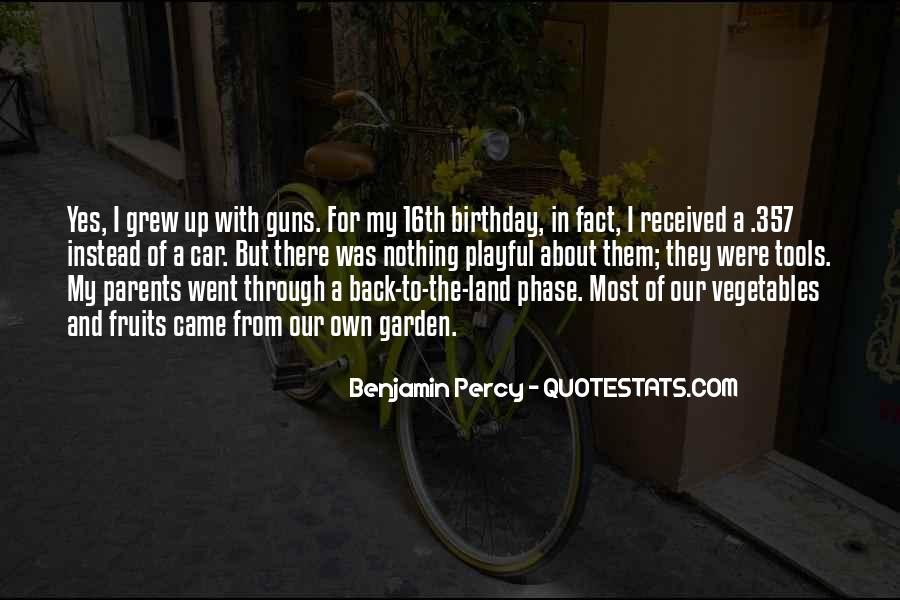 Quotes About My Own Birthday #180357