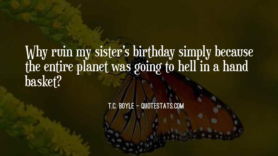 Quotes About My Own Birthday #19159