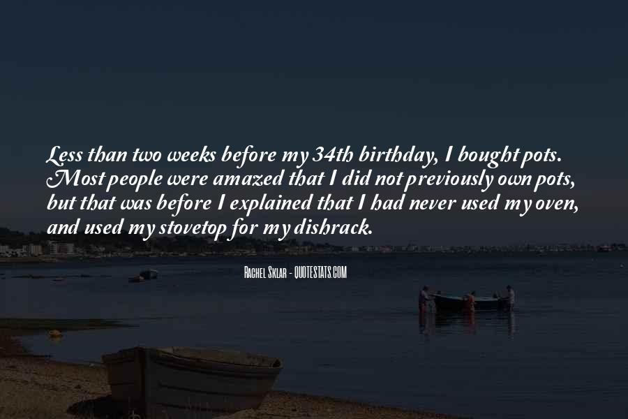 Quotes About My Own Birthday #61831