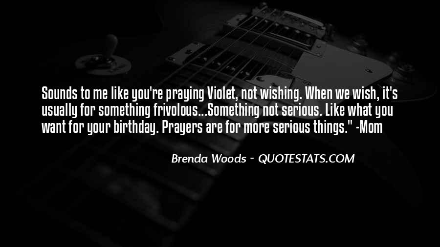 Quotes About My Own Birthday #9331