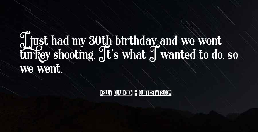 Quotes About My Own Birthday #9641